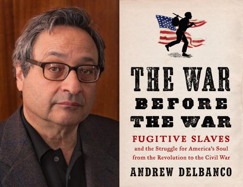 Andrew Delbanco, The War Before the War