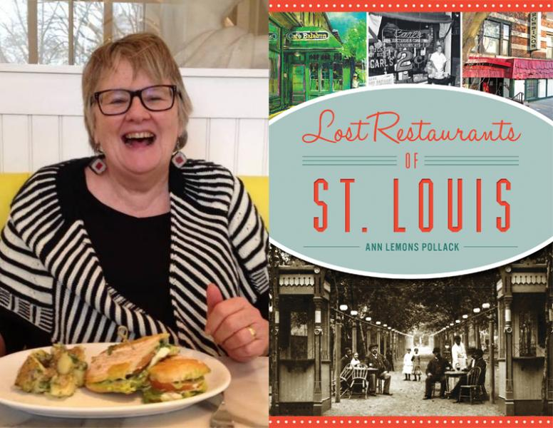 Ann Lemons Pollack, Lost Restaurants of St. Louis