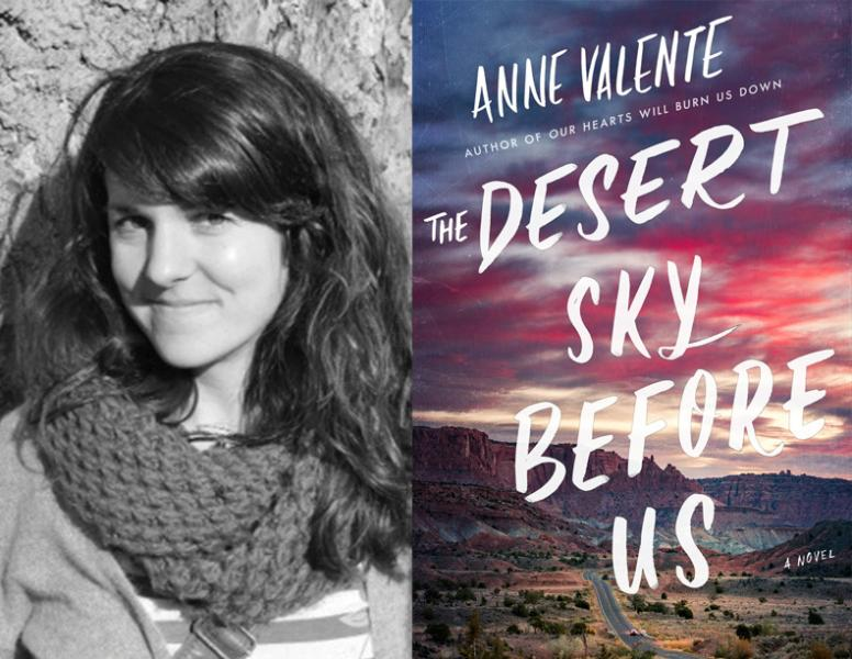 Anne Valente, The Desert Sky Before Us