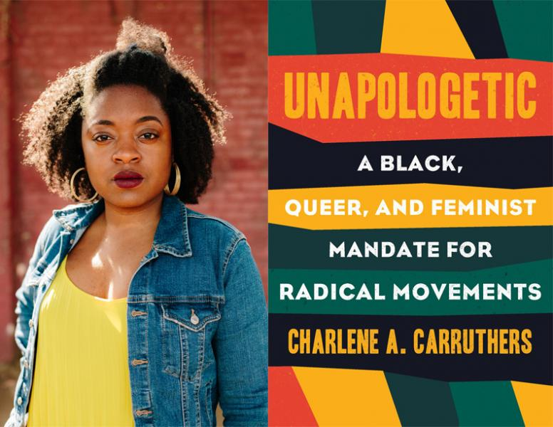 Charlene Carruthers, Unapologetic
