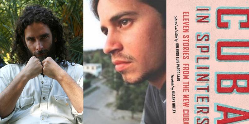 Orlando Luis Pardo Lazo & Jorge Enrique Lage: Cuba In ...