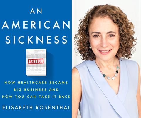 Elisabeth Rosenthal, An American Sickness, Left Bank Books