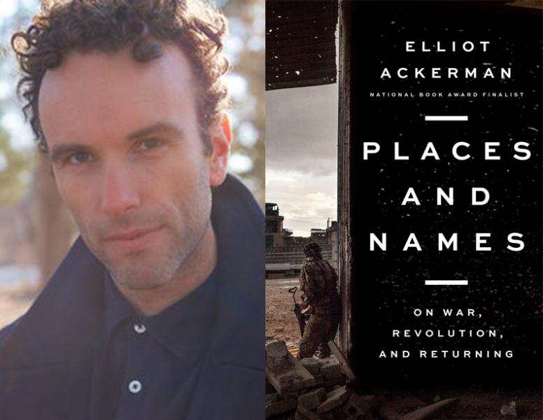 Elliot Ackerman, Places and names