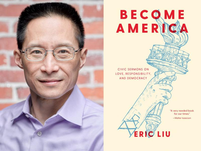 Eric Liu, Become America