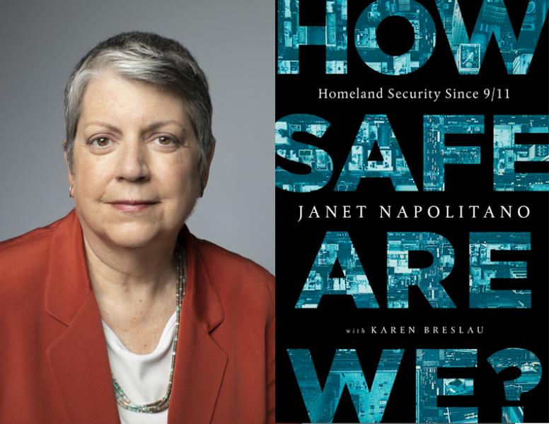 Janet Napolitano, How Safe Are We?