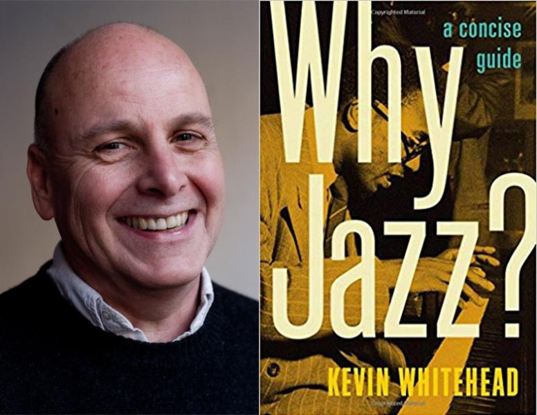Kevin Whitehead, Why Jazz