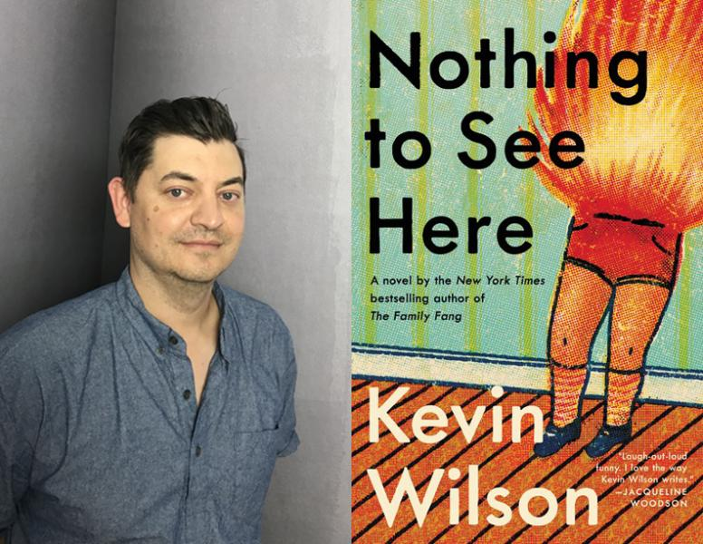 kevin wilson, Nothing to See Here
