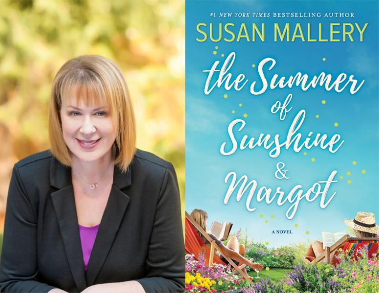 Susan Mallery, The Summer of Sunshine and Margot