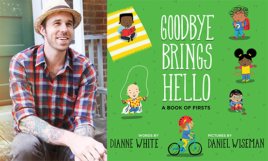 Daniel Wiseman, Goodbye Brings Hello, Left Bank Books
