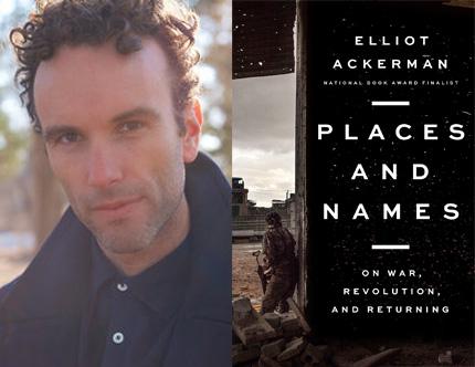 Elliot Ackerman, Places and Names
