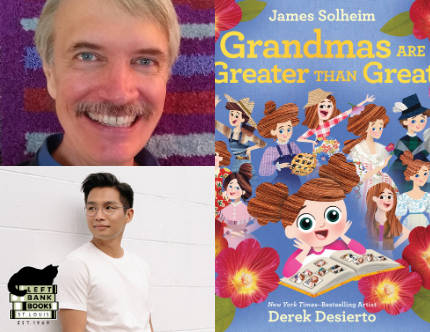 LBB Virtual Celebrity Storytime: James Solheim & Derek Desierto - Grandmas Are Greater Than Great