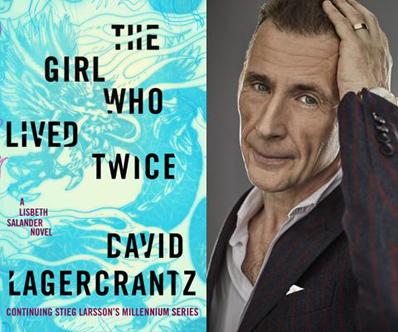 David Lagercrantz, The Girl Who Lived Twice