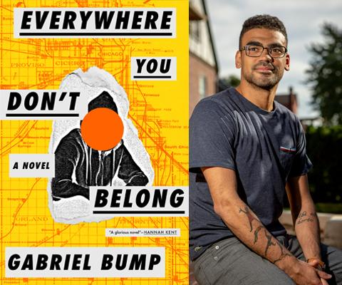 Gabriel Bump, Everywhere you don't belong
