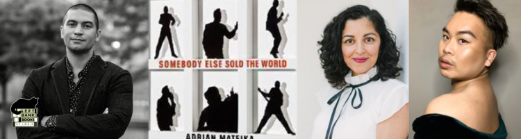 Adrian Matejka with Aimee Nezhukumatathil & Paul Tran - Somebody Else Sold the World
