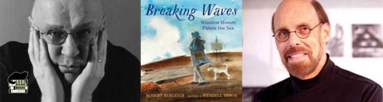 LBB Virtual Celebrity Storytime: Robert Burleigh and Wendell Minor - Breaking Waves