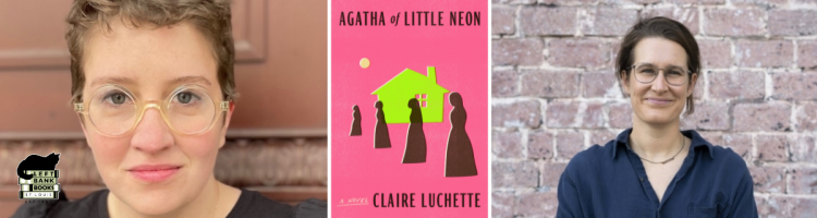 Claire Luchette with Grace Perry - Agatha of Little Neon