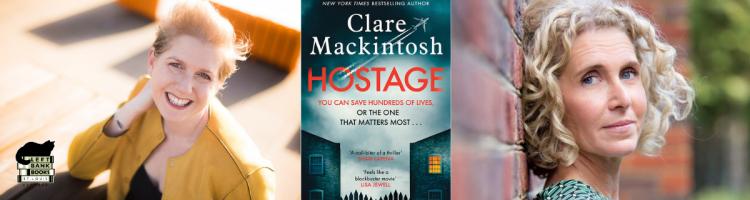 Clare Mackintosh with Sandie Jones - Hostage