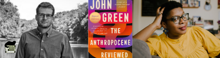 John Green with Ashley C. Ford - Anthropocene Reviewed