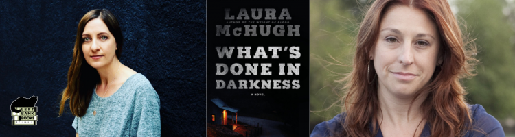Laura McHugh with Julia Dahl - What's Done in Darkness
