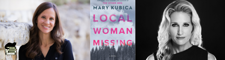 LBB Presents ONLINE: Mary Kubica - Local Woman Missing