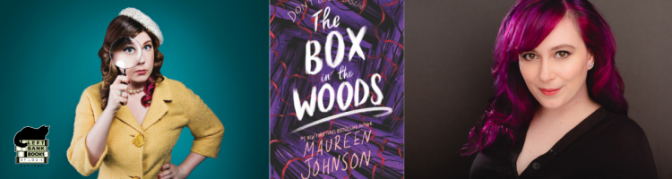 Maureen Johnson with Gillian Pensavalle - Box in the Woods
