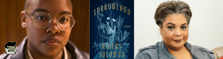 Rivers Solomon with Roxane Gay - Sorrowland