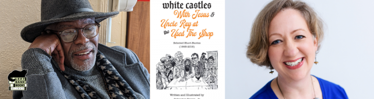 Sylvester Brown Jr. with Amanda Doyle - White Castles with Jesus & Uncle Ray at the Used Tire Shop