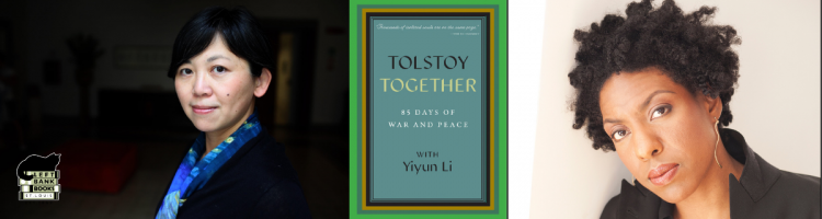 Yiyun Li with Ayana Mathis - Tolstoy Together